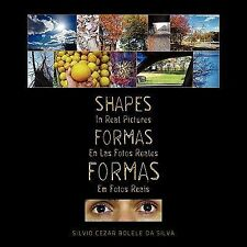 Formas Em Fotos Reais Shapes in Real Pictures by Silvio Cezar Bolele Da Silva...