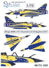 Syhart Decals 1/72 DASSAULT MIRAGE 2000N Retirement EC 1/4 Dauphine 2010