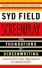 NEW - Screenplay: The Foundations of Screenwriting by Field, Syd