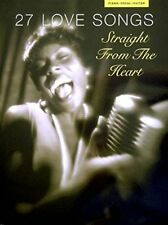 27 LOVE SONGS STRAIGHT FROM THE HEART PARTITIONS PAROLES PIANO VOCAL GUITARE
