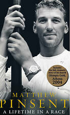 A Lifetime in a Race by Matthew Pinsent (Hardback, 2004) - SIGNED