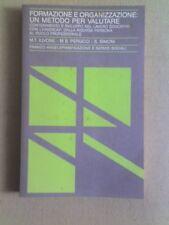 Formazione e organizzazione un metodo per valutare di Franco Angeli