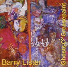 Barry Lister - Ghosts And Greasepaint [CD]