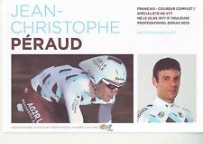 CYCLISME carte cycliste JEAN CHRISTOPHE PERAUD  équipe AG2R prévoyance 2011