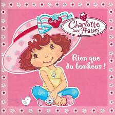 CHARLOTTE AUX FRAISES - Rien que du bonheur !