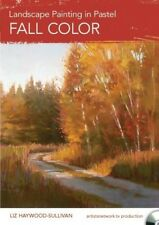 NEW!  Landscape Painting in Pastel: Fall Color with Liz Haywood-Sullivan [DVD]