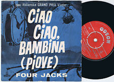 FOUR JACKS Ciao Ciao Bambina PIOVE Danish 45PS 1959 Eurovision Cover Blue Sleeve
