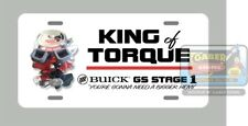 """Buick GS Stage 1 """"King of Torque"""" License Plate"""