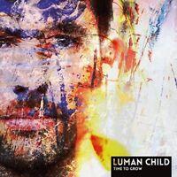 LUMAN CHILD - TIME TO GROW   CD NEUF