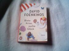 David Foenkinos: Biete Krise, suche Glück