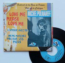 "Vinyle 45T Michel Polnareff  ""Love me please love me"""