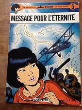 message pour l'étérnité EO 1975 yoko tsuno par roger leloup Dupuis