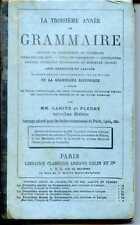 MANUEL SCOLAIRE - LA TROISIEME ANNEE DE GRAMMAIRE - Larive et Fleury - 1881