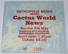 CACTUS WORLD NEWS - Live Concert  Used Ticket Stub Hammersmith 04 May 1986