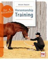 Horsemanship-Training Tipps Ratgeber Die Reitschule Info Buch Kerstin Diacont