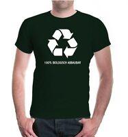 Herren Unisex Kurzarm T-Shirt Biologisch Abbaubar Recycling lustige Sprüche