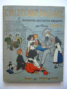 Hansi L'HISTOIRE D'ALSACE racontée aux petits enfants, Cartonnage Engel, 1915