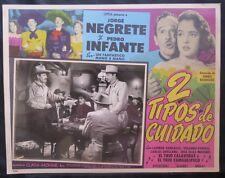 """PEDRO INFANTE """"DOS TIPOS DE CUIDADO"""" JORGE NEGRETE N MINT LOBBY CARD PHOTO 1952"""