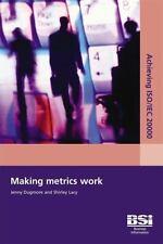 Making Metrics Work, 2nd Edition, , S. Lacy, J. Dugmore, Very Good, 2006-01-01,