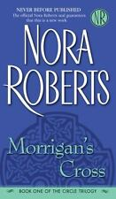 Morrigans Cross (The Circle Trilogy, Book 1) Nora Roberts