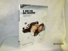 A Zoo For All Seasons by Smithsonian Exposition Books