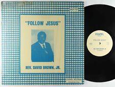 Rev. David Brown Jr. - Follow Jesus LP - Chapel Black Gospel Soul VG+ Shrink MP3