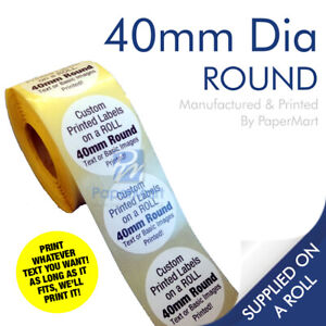 Round Circle Stickers Printed Labels PERSONALISED - 40mm Round - ON A ROLL
