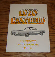 1970 Ford Ranchero Illustrated Facts & Feature Manual 70