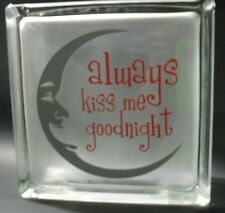 "Always Kiss me Goodnight Decal Sticker for 8"" Glass Block Shadow Box"