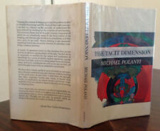 THE TACIT DIMENSION by Michael Polanyi   -1st edition HCDJ 1966 Yale philosophy