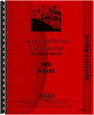 IH International 7000 Forklift Owners Operators Manual