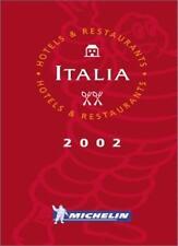 Michelin Red Guide 2002: Italia (Michelin Red Hotel & Restaurant Guides),Michel