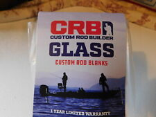 CRB  FIS722ML  6'  4-10 lb 2pc. E-GLASS rod blank for rod building