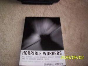Horrible Workers: Max Stirner, Arthur Rimbaud, Robert Johnson,/.donald Nielsen