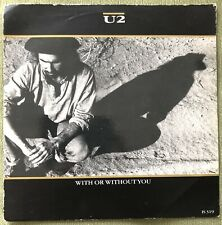 "U2 WITH YOU OR WITHOUT YOU 1987 ISLAND 7"" VINYL RECORD SINGLE FULLY PLAY TESTED"