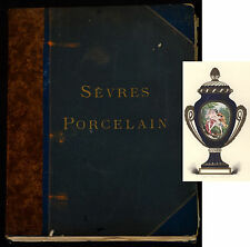 Soft Porcelain of Sevres 50 color plates 1891 royal folio