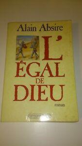 Alain Absire - L'Égal de Dieu