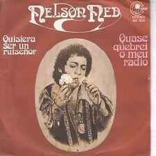"NELSON NED 7""PS Spain 1978 Quisiera ser un ruiseñor ( In Spanish ) PROMO"