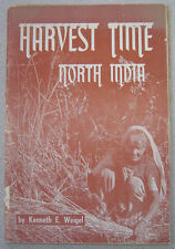 Harvest Time North India - Assemblies of God Missions - Kenneth Weigel 1940s