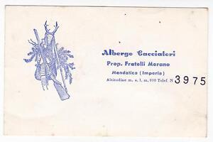 BIGLIETTO DA VISITA ALBERGO CACCIATORI MENDATICA ( IMPERIA ) 9-45