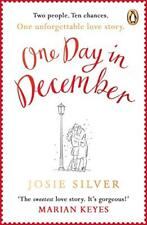 One Day in December: The magical heart-warming love story everyone is talk abo,