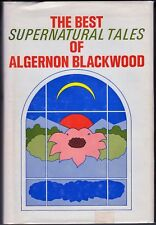 THE BEST SUPERNATURAL TALES OF ALGERNON BLACKWOOD (1973) Causeway Books HC
