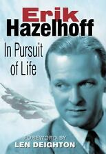 In Pursuit of Life by Erik Hazelhoff (2003, Hardcover) GREAT COPY