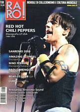 Raro 2008 198.RED HOT CHILI PEPPERS,PAOLO MENGOLI,FRANCESCO TRICARICO,THE CURE,k