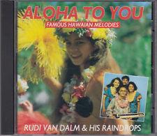 Rudi Van Dalm & His Raindrops : Aloha To You..Hawaian Melodies CD FASTPOST