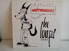 """MAXI 12"""" LES LOUPS Whatagueule !! 613892 Pochette dessin"""