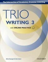 Trio Writing: Level 3: Student Book with Online Practice. Building Better Writer