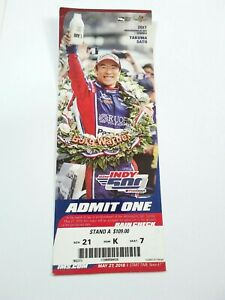 2018 Indianapolis Indy 500 Ticket Stub Will Power Takuma Sato Small Crease