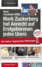 Neue Facebook-AGBs: Mark Zuckerberg hat Anrecht auf Erstgeborenen (2015,...