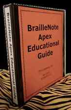 BrailleNote Apex Educational Guide Print Edition: A Curriculum for TVI's